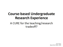 Course-based Undergraduate Research Experience