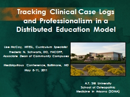 Tracking Clinical Case Logs and Professionalism in a Distributed Education Model