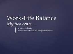 Work-Life Balance My  two cents�