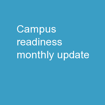 Campus Readiness Monthly Update PowerPoint PPT Presentation