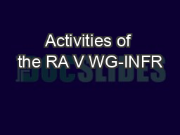 Activities of the RA V WG-INFR