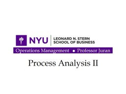 Process Analysis II Operations  --  Prof. Juran