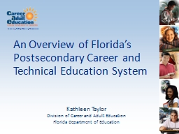 An Overview of  Florida's Postsecondary Career and Technical