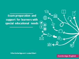 Exam preparation and support for learners with special educational needs