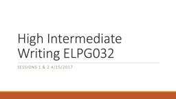 High Intermediate Writing ELPG032