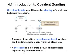 1 4.1 Introduction to Covalent Bonding