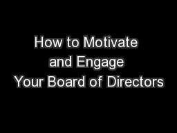How to Motivate and Engage Your Board of Directors