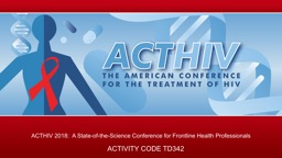 ACTHIV 2018:  A State-of-the-Science Conference for Frontline Health Professionals