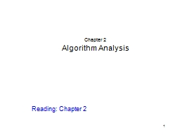 1 Chapter 2 Algorithm Analysis