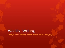 Weekly Writing Prompt #1: Writing a bare bones MEAL paragraph