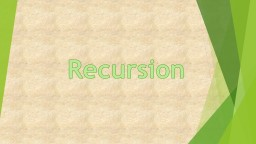 Recursion Recursion Definition: