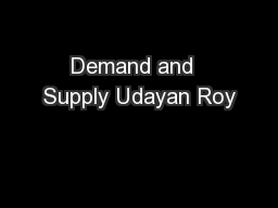 Demand and  Supply Udayan Roy