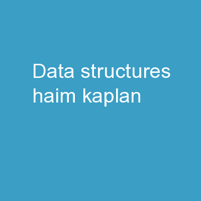 Data Structures Haim Kaplan