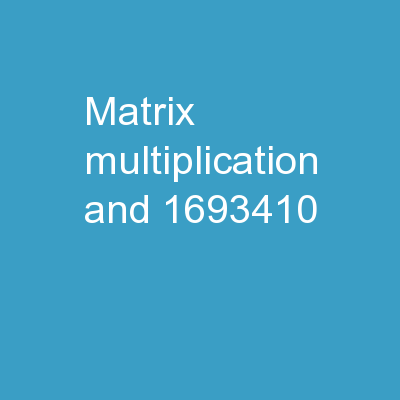 Matrix Multiplication  and