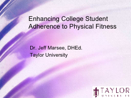 Enhancing College Student Adherence to Physical Fitness