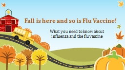 Fall is here and so is Flu Vaccine