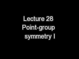 Lecture 28 Point-group symmetry I