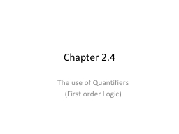 Chapter 2.4 The use of Quantifiers