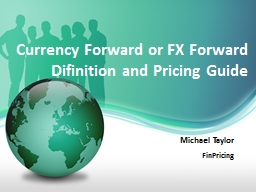 Currency Forward or FX Forward
