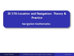 EE 570: Location and Navigation: Theory & Practice