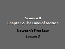 Science 8 Chapter 2-The Laws of Motion