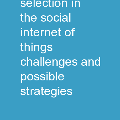 Friendship Selection in the Social Internet of Things: Challenges and Possible Strategies
