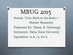MBUG 2015 	Session Title: Back to the Basics –