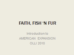 FAITH, FISH 'N FUR Introduction to
