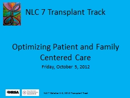 NLC 7 Transplant Track Optimizing Patient and Family Centered Care