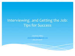 Interviewing … and Getting the Job: PowerPoint Presentation, PPT - DocSlides