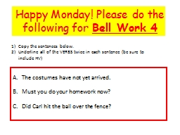 Happy Monday! Please do the following for
