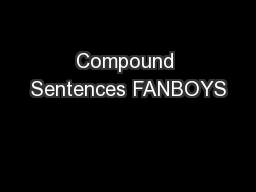 Compound Sentences FANBOYS