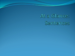 At a Glance:  Sentences Chapter