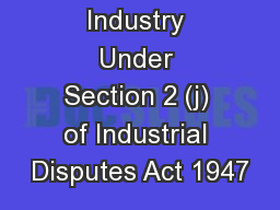 Definition of Industry Under Section 2 (j) of Industrial Disputes Act 1947