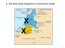 6. The End of the Kingdoms of Israel