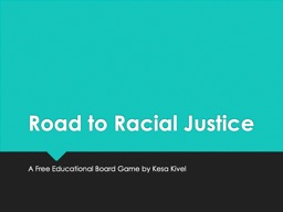 Road to Racial Justice A Free Educational Board Game by