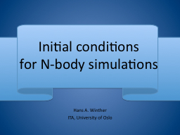 Initial conditions for N-body simulations
