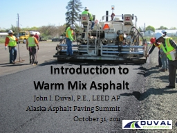 Introduction to Warm Mix Asphalt