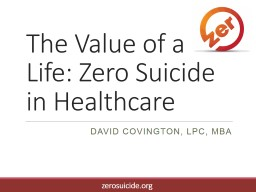 The Value of a Life: Zero Suicide in Healthcare