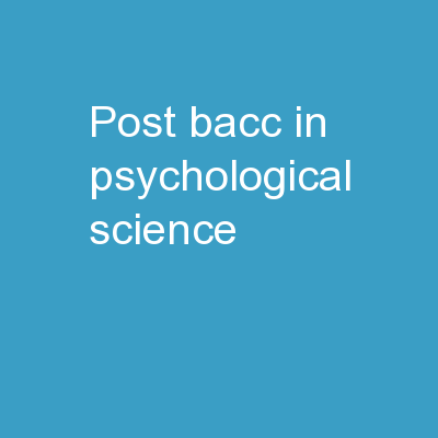 Post- Bacc  in  Psychological Science