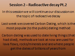 Session 2 – Radioactive decay Pt.2 PowerPoint PPT Presentation
