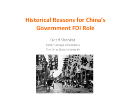 Historical Reasons for China�s Government FDI Role