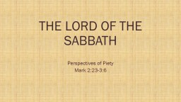 The Lord of the Sabbath Perspectives of Piety