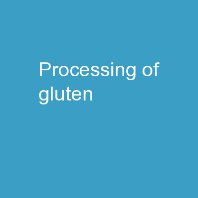 Processing   of   Gluten-