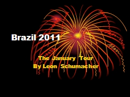 Brazil 2011 The January Tour