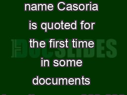 casoria The name Casoria is quoted for the first time in some documents from the years 993-998