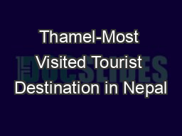 Thamel-Most Visited Tourist Destination in Nepal