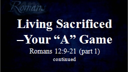 Living Sacrificed �Your �A� Game