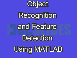 Object Recognition and Feature Detection Using MATLAB