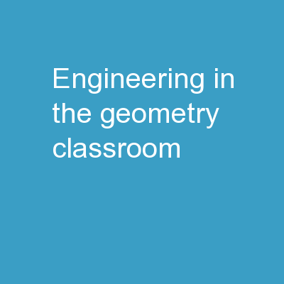 Engineering in the Geometry Classroom